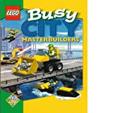 img - for Busy City Masterbuilders (by Lego) Book Only book / textbook / text book