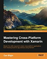 Mastering Cross-Platform Development with Xamarin Front Cover