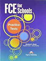 FCE for Schools Practice Tests: Student's Book (INTERNATIONAL)