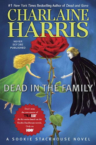 Dead in the Family: A Sookie Stackhouse Novel (Sookie Stackhouse/True Blood), Charlaine Harris