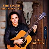 The Loner: Nils Sings Neil Young