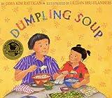 Dumpling Soup (Turtleback School  &  Library Binding Edition)