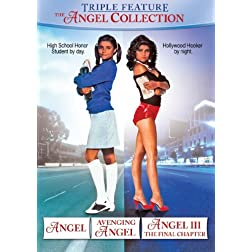 Angel Collection: Angel/Angel 2: Avenging Angel/Angel 3: The Final Chapter, The