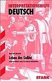 Leben des Galilei. Interpretationshilfe Deutsch - Bertolt Brecht, Corinna Scheurer