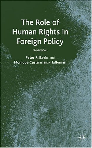 The Role of Human Rights in Foreign Policy, 3rd Edition