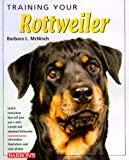 Training Your Rottweiler (Training Your Dog)