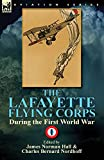 img - for The Lafayette Flying Corps-During the First World War: Volume 1 book / textbook / text book