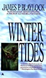 Winter Tides (0441005756) by James P. Blaylock