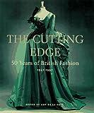The Cutting Edge: 50 Years of British Fashion, 1947-1997