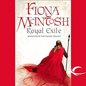 Royal Exile: Book One of the Valisar Trilogy | [Fiona McIntosh]