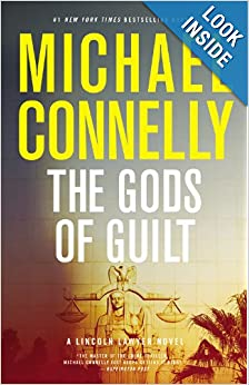 The Gods of Guilt (Lincoln Lawyer) - Michael Connelly