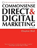 img - for Commonsense Direct & Digital Marketing 5th edition by Bird, Drayton (2007) Paperback book / textbook / text book