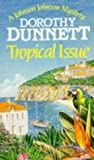Tropical Issue (0099846608) by Dunnett, Dorothy
