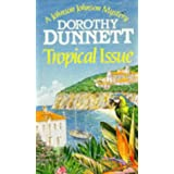 Tropical Issue (Johnson Johnson Mysteries)by Dorothy Dunnett