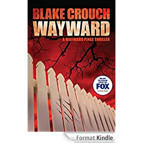 Wayward (The Wayward Pines Trilogy Book 2) (English Edition)
