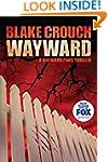 Wayward (The Wayward Pines Trilogy Bo...