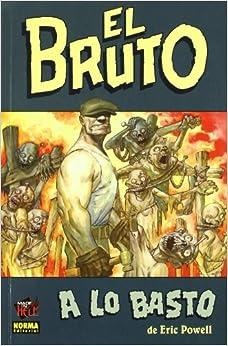 El Bruto o. a lo Basto: 9788498140668: Amazon.com: Books