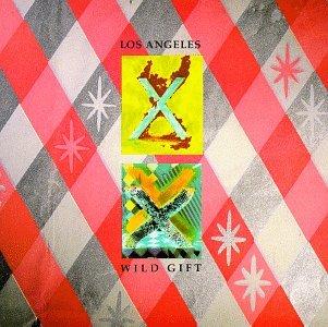 X - Los Angeles - Wild Gift - Zortam Music