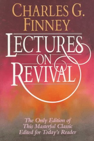 Lectures on Revival, Charles G. Finney
