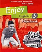 Enjoy English in 3e Palier 2 - 2e année : Workbook