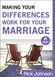 img - for Making Your Differences Work for Your Marriage (Ebook Shorts) book / textbook / text book