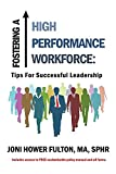 img - for Fostering a High Performance Workforce: Tips for Successful Leadership book / textbook / text book