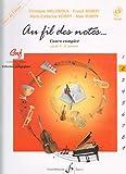 Au Fil des Notes Volume 2 - Livre de l'Eleve...