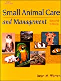 img - for Small Animal Care & Management book / textbook / text book