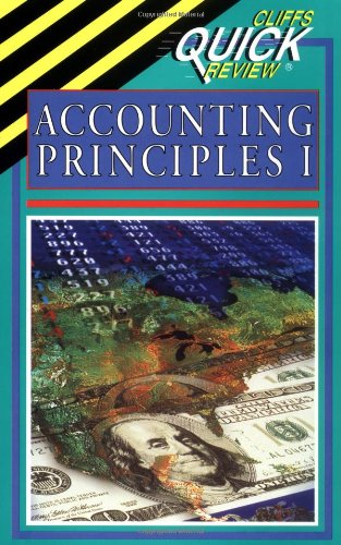 Accounting Principles I (Cliffs Quick Review)