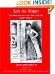 Jack the Ripper: The Inquest of the F...