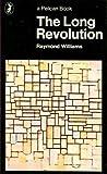 The Long Revolution (Pelican books)