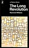 The Long Revolution (0140207627) by Raymond Williams