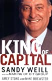 img - for King of Capital: Sandy Weill and the Making of Citigroup by Amey Stone (2004-03-17) book / textbook / text book