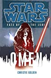 Omen (Star Wars: Fate of the Jedi, Book 2) (0345509129) by Golden, Christie