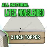 All Natural Latex Non Blended Mattress Topper with Preferred Medium Firmness 2 inch thick - QUEEN Size