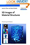 3D Images of Materials Structures: Pr...