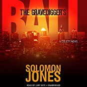 The Gravediggers Ball: The Coletti Novels, Book 2 | Solomon Jones