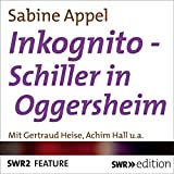 img - for Inkognito - Schiller in Oggersheim book / textbook / text book