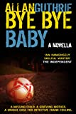 Bye Bye Baby (a Detective Frank Collins police thriller) (English Edition)