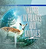 img - for Water in Plants and Animals (Water Cycle) book / textbook / text book