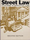 Street law: A course in practical law : with Florida supplement
