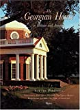img - for The Georgian House in Britain and America book / textbook / text book
