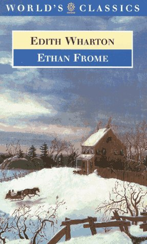 Ethan Frome (World's Classics)