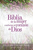 Biblia de la mujer conforme al corazón de Dios: Tapa dura (Spanish Edition)