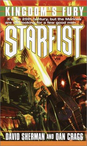 Kingdom's Fury (Starfist, Book 8), DAVID SHERMAN, DAN CRAGG