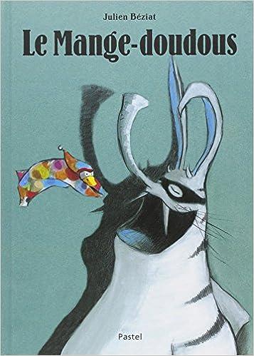 http://bookandscrap.blogspot.fr/2016/01/le-mange-doudous.html