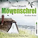 Möwenschrei: John Benthiens zweiter Fall (Hauptkommissar John Benthien 2) Audiobook by Nina Ohlandt Narrated by Thomas Piper