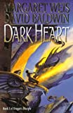 Dark Heart: Volume One of Dragon's Disciple (0061052981) by Weis, Margaret
