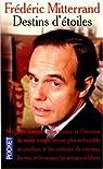 Destins d'�toiles par Mitterrand