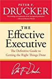 Image of The Effective Executive: The Definitive Guide to Getting the Right Things Done (Harperbusiness Essentials)